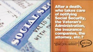 Who notifies Social Security, after a death?