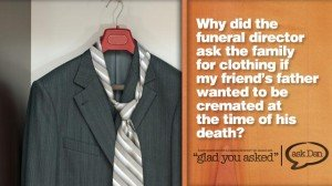 Why clothing for a cremation?