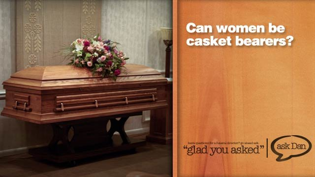 Can women be casket bearers?