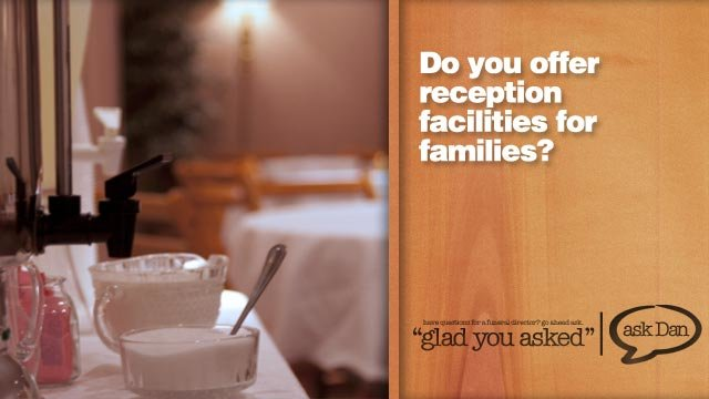 Do you offer Reception Facilities to your families?