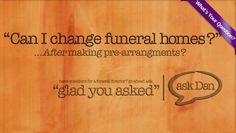 Can I Change Funeral Homes?